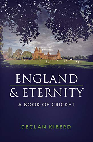 England and Eternity: A Book of Cricket (English Edition)