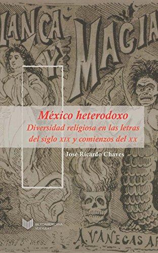 México heterodoxo: Diversidad religiosa en las letras del siglo XIX y comienzos del XX. (Juego de Dados n 2)