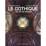 Le Gothique un art de France