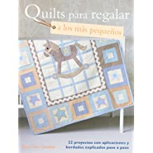 Quilts para regalar a los más pequeños / Quilt a Gift for Little Ones