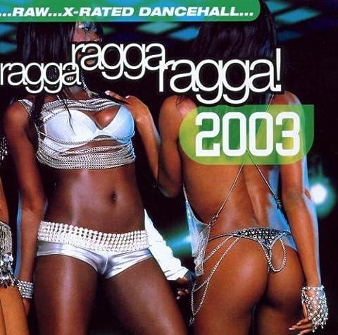 Ragga Ragga Ragga 2003 (Neueste Cd)