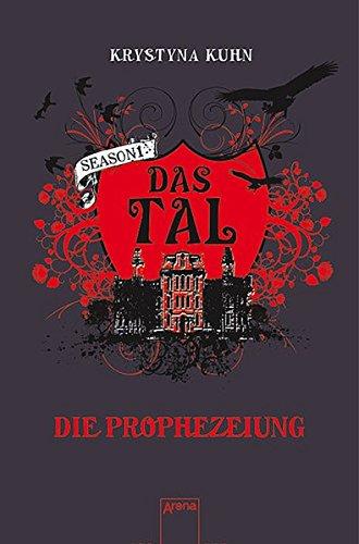 Buchseite und Rezensionen zu 'Das Tal: Die Prophezeiung: Season 1 - Band 4' von Krystyna Kuhn