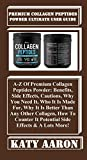 Premium Collagen Peptides Powder Ultimate User Guide:  A-Z Of Premium Collagen Peptides Powder: Benefits, Side Effects, Cautions, Why You Need It, Who ... Is Better Than Any Oth... (English Edition)
