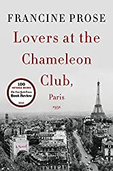 Lovers at the Chameleon Club, Paris 1932: A Novel (P.S. (Paperback)) by Francine Prose (2016-02-11)