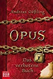 OPUS - Das verbotene Buch (Baumhaus Verlag) -