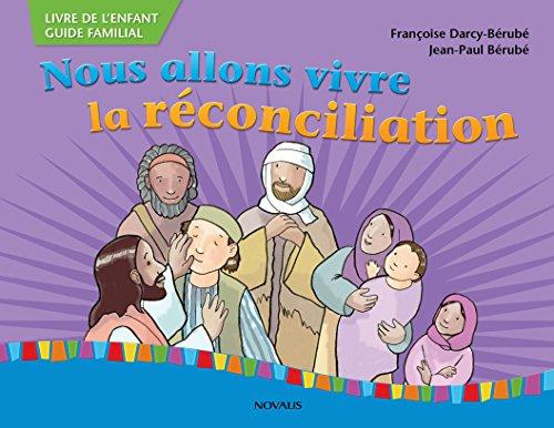 Nous allons vivre la reconciliation par Jean-Paul Bérubé
