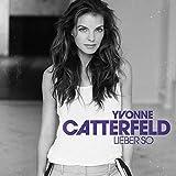 Yvonne Catterfeld: Lieber So (Erweitertes Tracklisting) (Audio CD)
