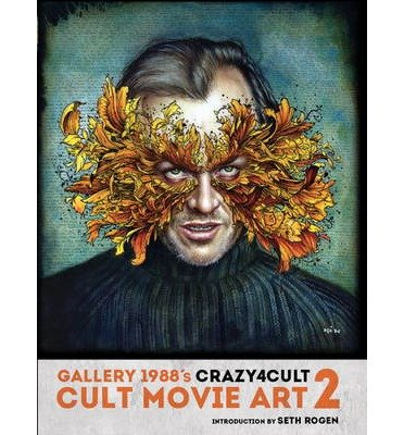 [(Crazy 4 Cult: Cult Movie Art 2: 2)] [Author: Gallery 1988] published on (October, 2013)