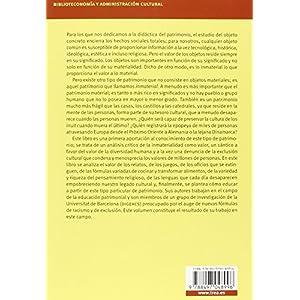 El Patrimonio Cultural Inmaterial Y Su Didáctica (Biblioteconomía y Administración cultural)