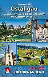 Kulturwandern Ostallgäu: von Neuschwanstein bis Bad Wörishofen - mit Außerfern und Lechtal. 25 Touren. Mit GPS-Daten (Rother Kulturwandern)