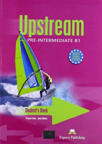 Upstream. Pre-intermediate. Student's book. Con e-book. Con espansione online. Per le Scuole superiori: 1