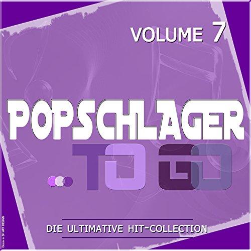 Popschlager TO GO, Vol. 7 (Die...