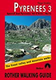Pyrenees 3 - Spanish East Pyrenees: Val d Aran N??ria. Rother Walking Guide by Roger Budeler (2005-05-31)