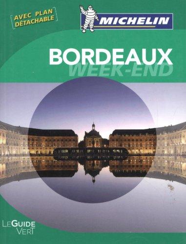 Guides verts Michelin week-end Bordeaux