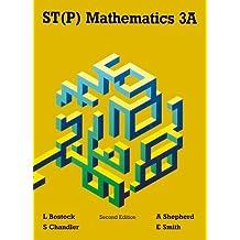 ST(P) Mathematics 3A Second Edition: Bk.3A