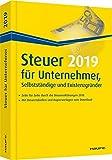 Steuer 2019 für Unternehmer, Selbstständige und Existenzgründer (Haufe Steuerratgeber)