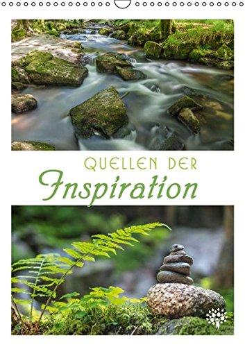 Quellen der Inspiration (Wandkalender 2016 DIN A3 hoch): Impulse, tiefsinnige Gedanken und großartige Naturmotive. (Monatskalender, 14 Seiten ) (CALVENDO Natur)