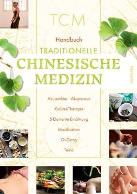 TCM Handbuch Traditionelle Chinesische Medizin