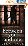 Between You and Me: The bestselling p...