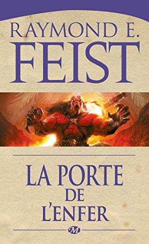 La Porte de l'Enfer: La Guerre des démons, T2 par Raymond E. Feist