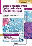 Diplôme d'État infirmier - UE 2.1 et UE 2.2 Biologie fondamentale et Cycles de la vie et grandes fonctions Semestre 1