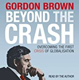 Beyond the Crash -  Unabridged Audiobook: Overcoming the First Crisis of Globalisation