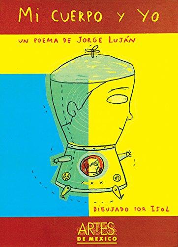 Mi Cuerpo Y Yo/ My Body and Me: Un Poema/ A Poem (Libros Del Alba) por Jorge Elias Lujan