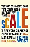 Scale: The Universal Laws of Life and Death in Organisms, Cities and Companies (English Edition)