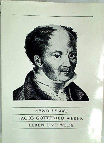 Jacob Gottfried Weber: Leben und Werk (Beiträge zur Mittelrheinischen Musikgeschichte)