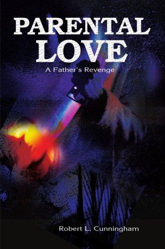 Parental Love: A Father's Revenge
