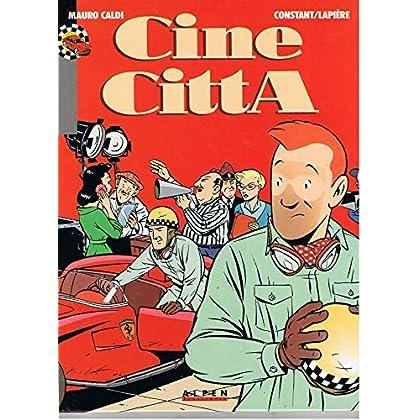 MAURO CALDI TOME 2 : CINE CITTA