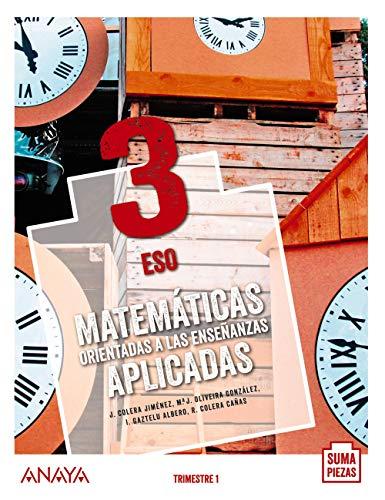 Matemáticas orientadas a las Enseñanzas Aplicadas 3 Trimestres