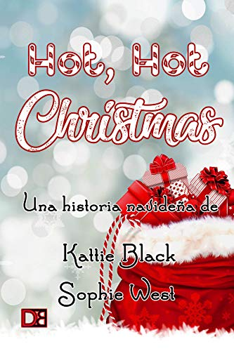 Hot, hot Christmas! de Sophie West