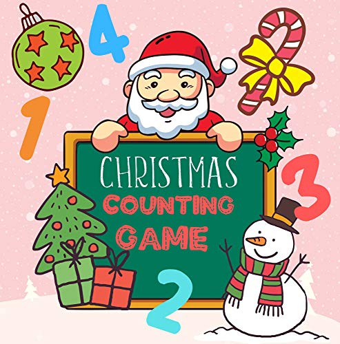Counting Christmas Game: A Fun Counting Game Book for Kids Age 2-5 Years Old | Christmas & Winter Edition (English Edition)