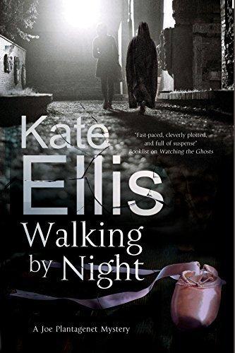 Walking by Night: A Joe Plantagenet Police Procedural (A Joe Plantagenet Mystery) by Kate Ellis (2015-03-31)