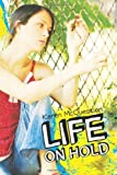 Life On Hold by Karen McQuestion (2011) Paperback