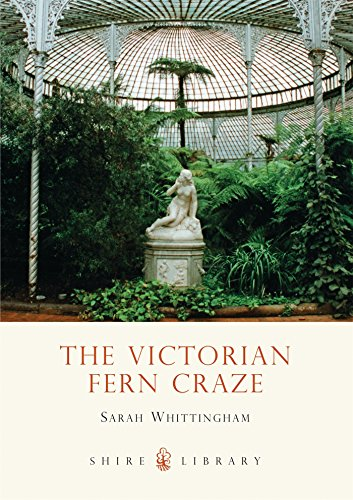 The Victorian Fern Craze (Shire Library) por Sarah Whittingham