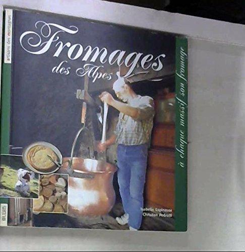 Fromages des Alpes par Christian Pedrotti