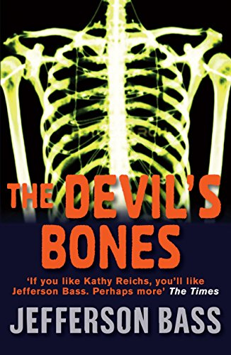 The Devil's Bones: A Body Farm Thriller (Body Farm Novel Book 3) (English Edition) - Devil Bones