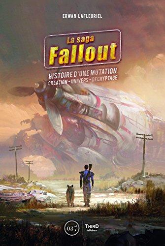 fallout buch La saga Fallout: Histoire d'une mutation (RPG) (French Edition)