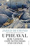 Upheaval: How Nations Cope with Crisis and Change (English Edition) - Jared Diamond