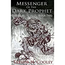 [ Messenger of the Dark Prophet: The Bowl of Souls: Book Two Cooley, Trevor H. ( Author ) ] { Paperback } 2012