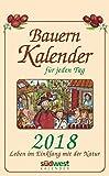 Bauernkalender für jeden Tag 2018 Textabreißkalender: Leben im Einklang mit der Natur - Michaela Muffler-Röhrl