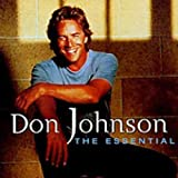 Don Johnson - The Essential