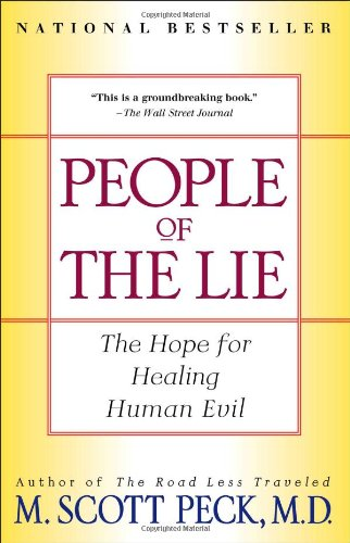 People of the Lie: The Hope for Healing Human Evil por M. Scott Peck