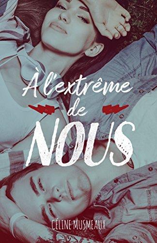 À l'extrême de nous par Céline Musmeaux