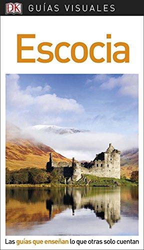 Guía Visual Escocia: Las guías que enseñan lo que otras solo cuentan (GUIAS VISUALES) por Varios autores