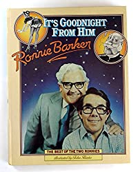It's Goodnight from Him: The Best of the Two Ronnies
