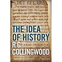 The Idea of History (English Edition)