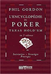 Encyclopédie du Poker Texas Hold'Em en 3 Volumes (l')(Poker Strategie)